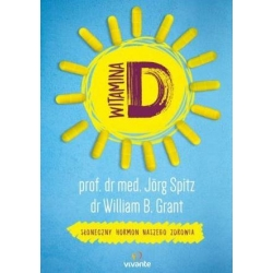 Witamina D - Jörg Spitz, William B. Grant